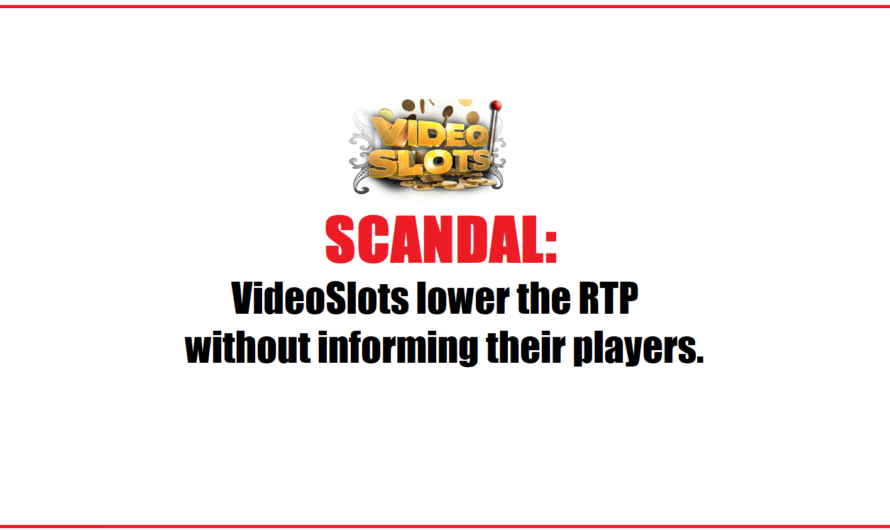 SCANDAL – VideoSlots lower RTP on both NetEnt and Play'n GO games – without informing players