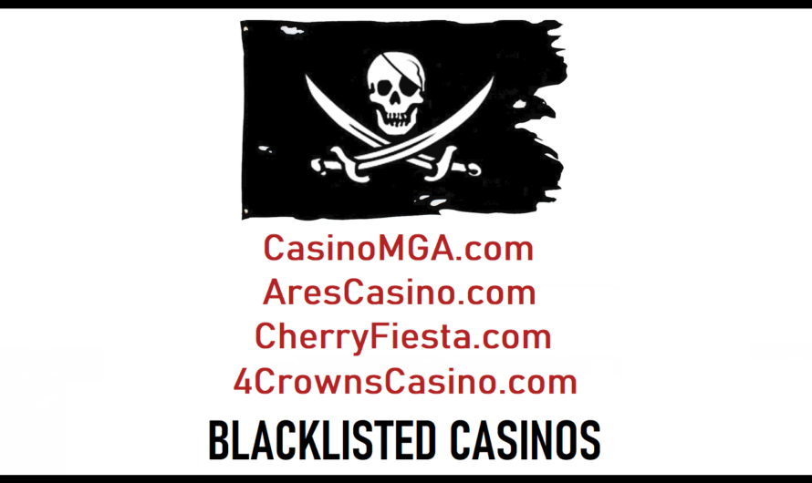 CherryFiesta, CasinoMGA, AresCasino and 4CrownsCasino Blacklisted
