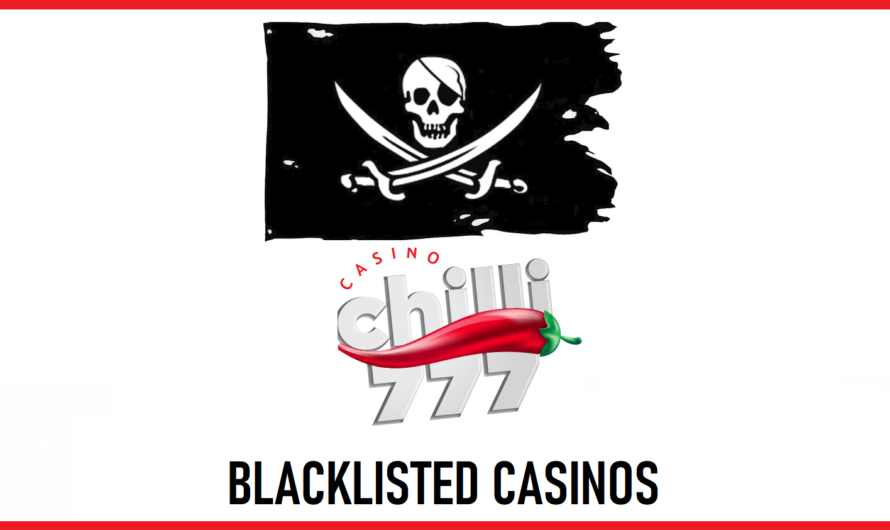 Chilli777 added to Blacklisted Casinos