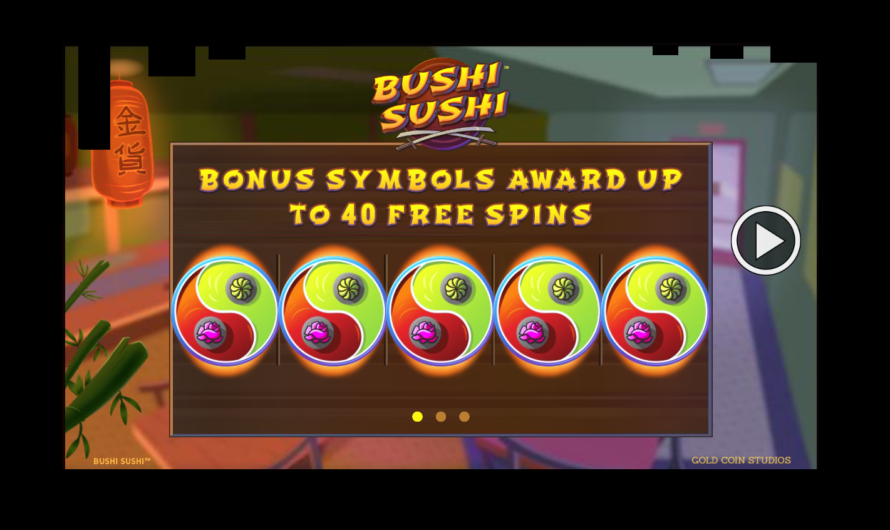 Bushi Sushi from Gold Coin Studios