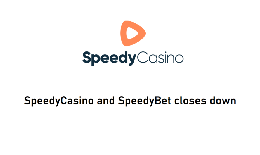 Speedy Casino closes down